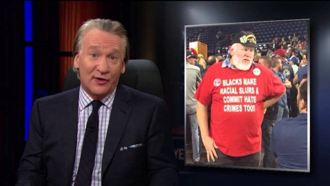 Bill Maher speaks on Donald Trump and his followers